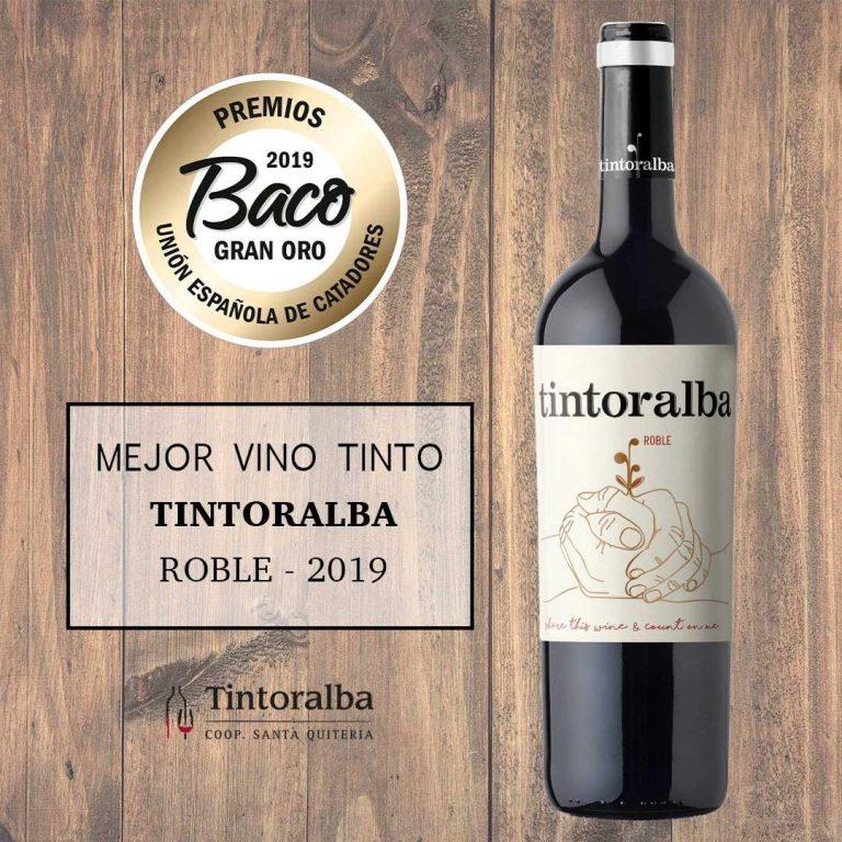 Tintoralba Roble, premiado como mejor vino tinto de España y «Gran Baco de Oro» de los premios BACO